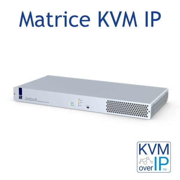 CC-IP Matrice KVM sur IP
